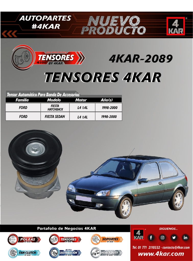4KAR-2089 Tensor FORD Fiesta HatchbackL4 1.4L1998-2000 Fiesta SedanL4 1.4L1998-2000