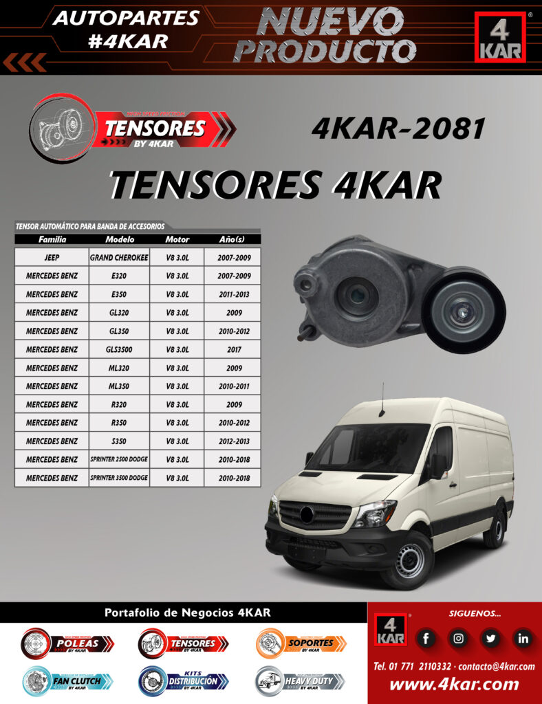 4KAR-2081 Tensor JEEP Grand CherokeeV6 3.0L2007-2009 MERCEDES BENZ E320V6 3.0L2007-2009 E350V6 3.0L2011-2013 GL320V6 3.0L2009 GL350V6 3.0L2010-2012 GLS350DV6 3.0L2017 ML320V6 3.0L2009 ML350V6 3.0L2010-2011 R320V6 3.0L2009 R350V6 3.0L2010-2012 S350V6 3.0L2012-2013 Sprinter 2500 DodgeV6 3.0L2010-2018 Sprinter 3500 DodgeV6 3.0L2010-2018