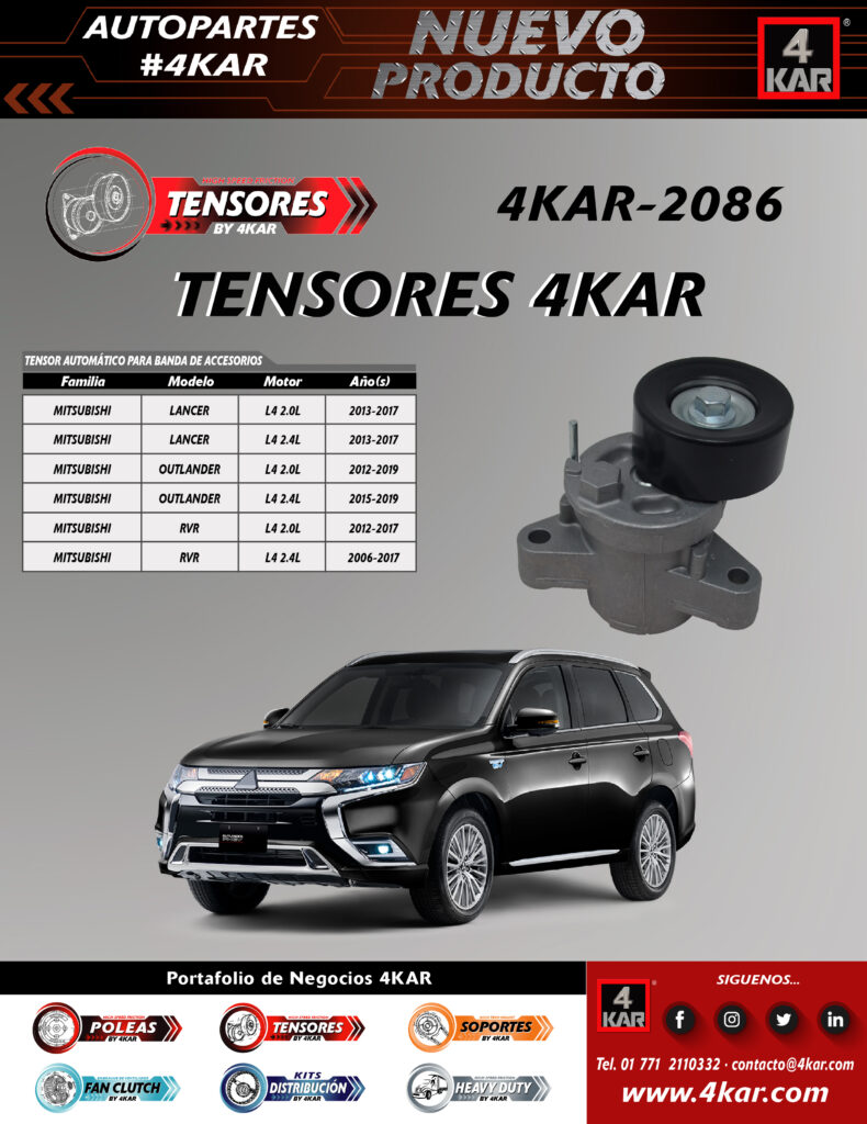 4KAR-2086 Tensor MITSUBISHI LancerL4 2.0L2013-2017 LancerL4 2.4L2013-2017 OutlanderL4 2.0L2012-2019 OutlanderL4 2.4L2015-2019 RVRL4 2.0L2012-2017 RVRL4 2.4L2016-2017