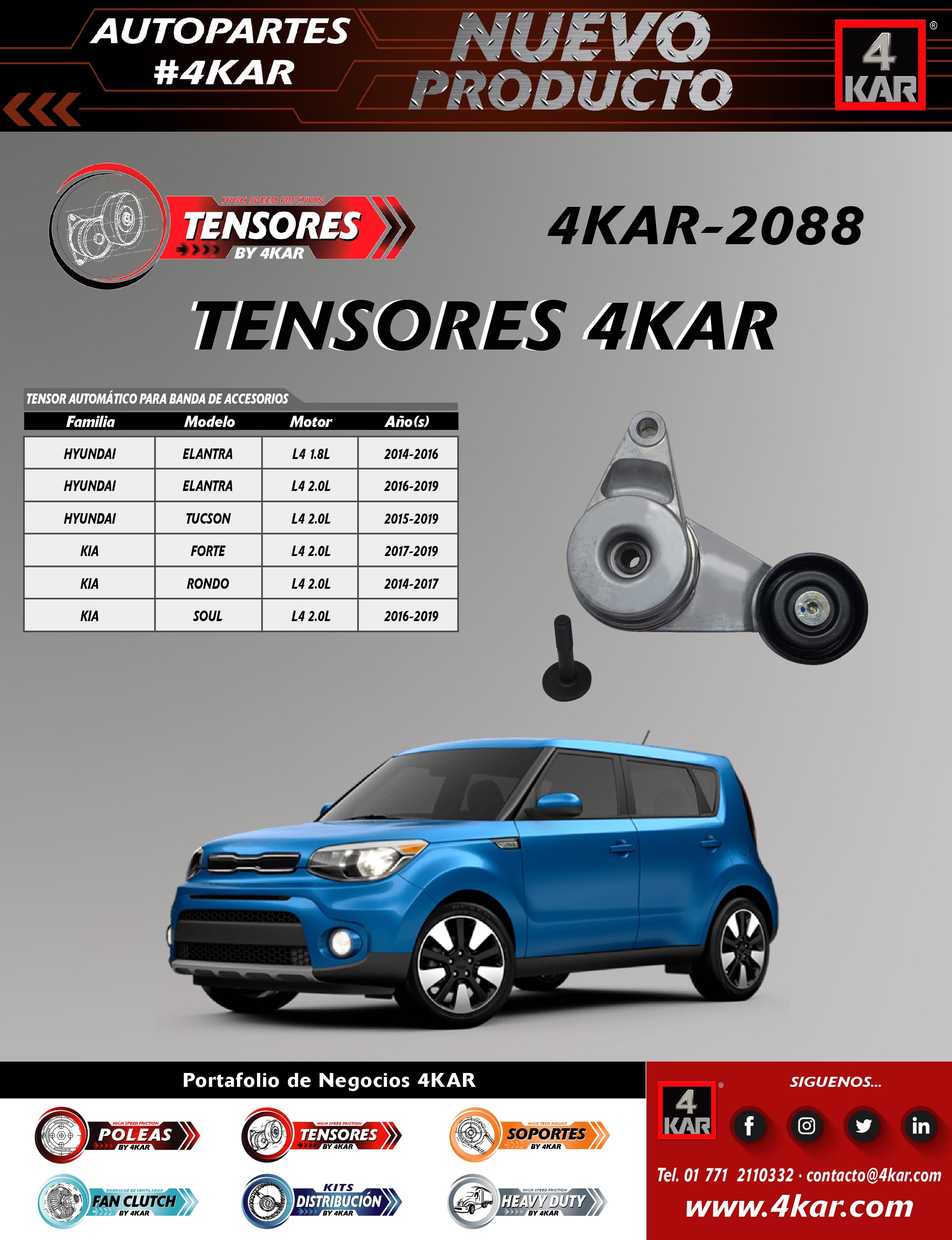 4KAR-2088 Tensor HYUNDAI ElantraL4 1.8L2014-2016 ElantraL4 2.0L2016-2019 TucsonL4 2.0L2015-2019 KIA Forte L4 2.0L2017-2019 RondoL4 2.0L2014-2017 SoulL4 2.0L2016-2019